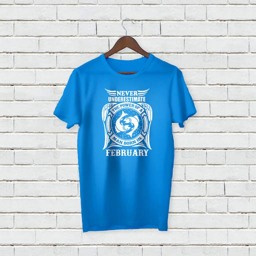 Never underestimate the power of a man born in FEBRUARY Personalised (2).jpg