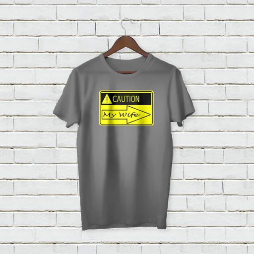 Personalised 'Caution My Wife' T-Shirt - Add Your Text/Name