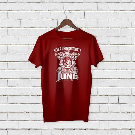 Personalised 'Never Underestimate the Power of a Woman born in June' T-Shirt - Add Your Text/Name.