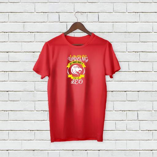 I may be wrong but I highly doubt It - I'm A LEO Personalises T-shirt (1).jpg