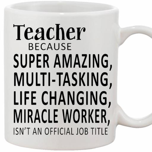Personalised 'Teacher Because...' Funny Text Mug.jpg