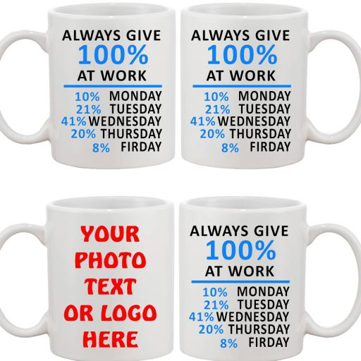 Funny text mug work 100% personalised.jpg