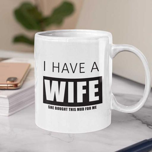 I-have-a-WIFE-mug-Personalised.jpg