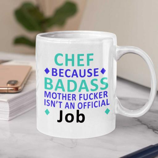 Personalised Funny 'Chef Because Badass isn't an Official Job Title' Mug