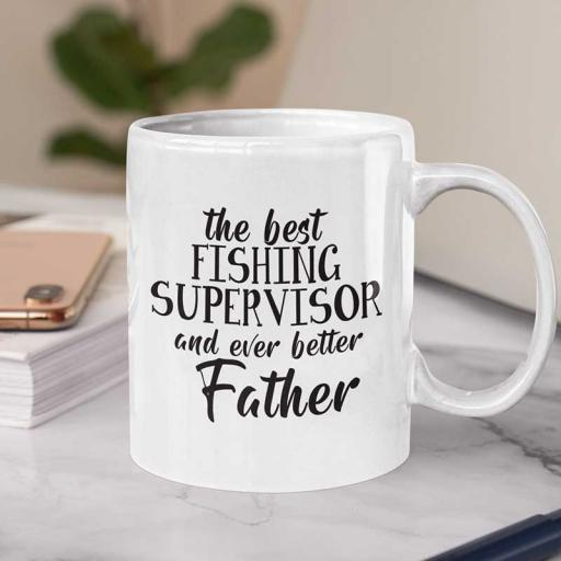 Personalised 'The Best Fishing Supervisor & Even Better Father' Text Mug