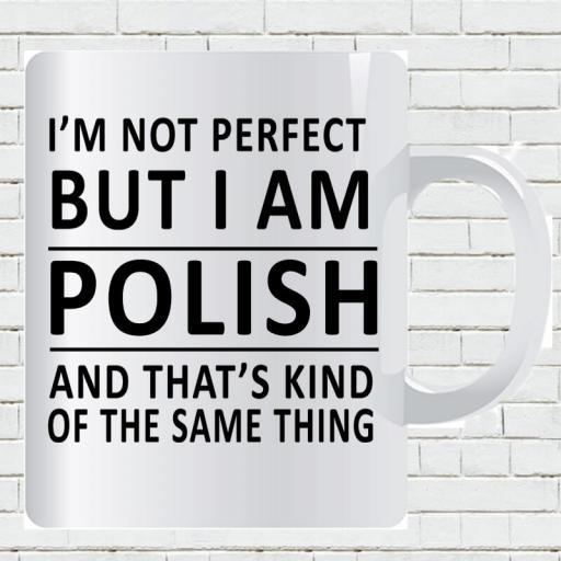 Personalised 'I am Not Perfect But I am Polish' Mug-min.jpg