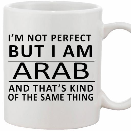 Personalised 'I am Not Perfect But I am an Arab' Mug.jpg
