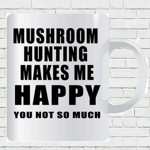 Personalised 'Mushroom Hunting Makes Me Happy - You Not So Much' Mug-min.jpg