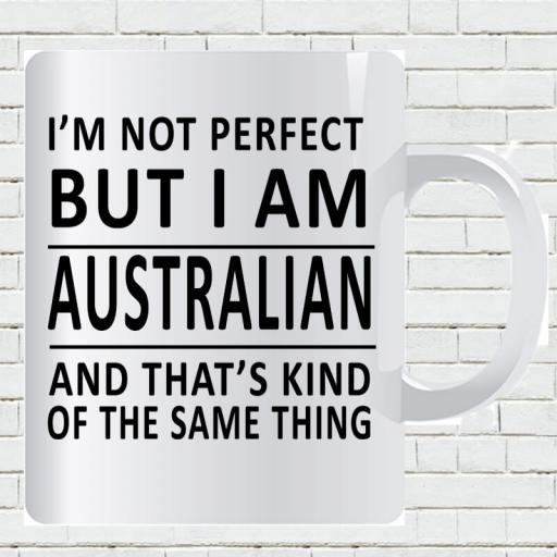 Personalised 'I am Not Perfect But I am Australian' Mug