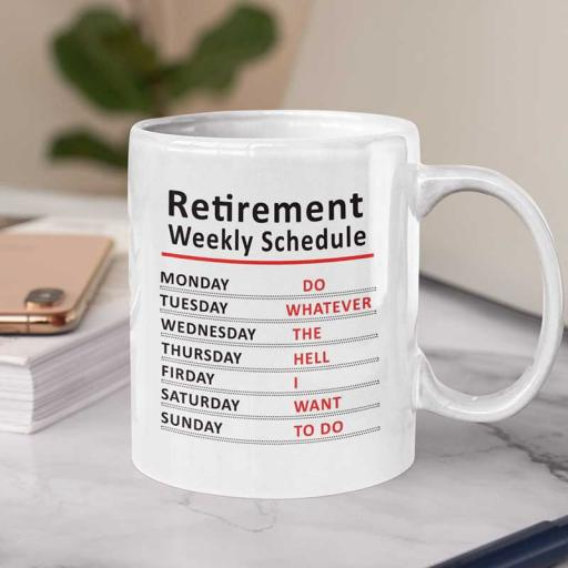 Personalised 'Retirement Weekly Schedule' Funny Text Mug