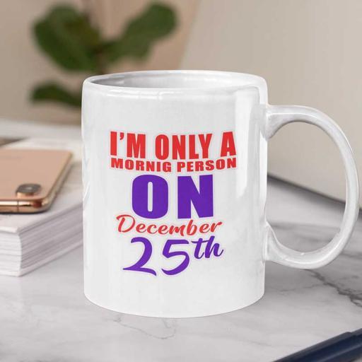 Im-only-morningn-person-on-december-25.jpg