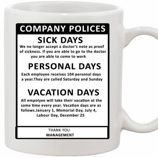 Personalised 'Company Policies' Funny Text Mug.jpg