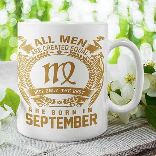 All Men are Created Equal But Only Best are Born in September - Personalised Birthday Mug