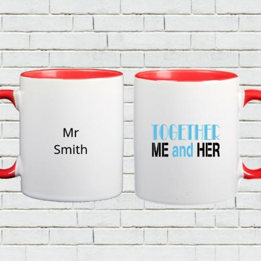 'Together Me and Her' Personalised Mug - Add Names/Text