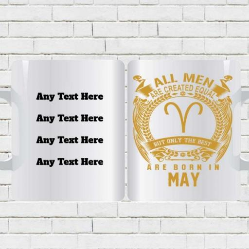 All Men are Created Equal But Only Best are Born in May - Birthday Personalised Mug