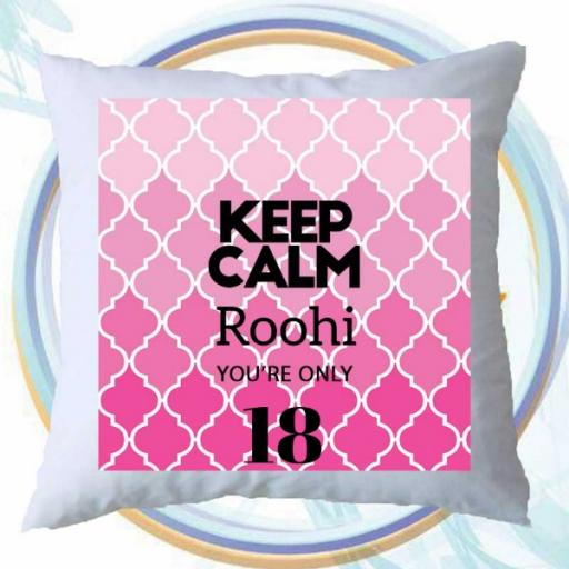 Keep Calm You're Only (AGE) - Personalised Birthday Cushion on Moroccan Design