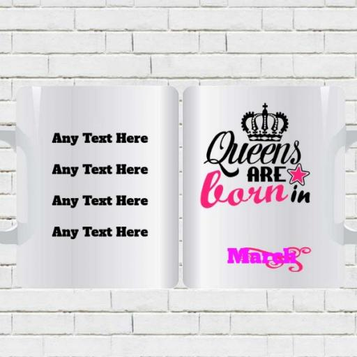 """""""Queens are Born in (Month)"""" - Personalised Birthday Mug"""