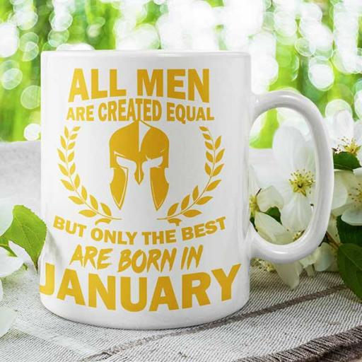 All Men are Created Equal But Only Best are Born (Month) - Personalised Birthday Mug