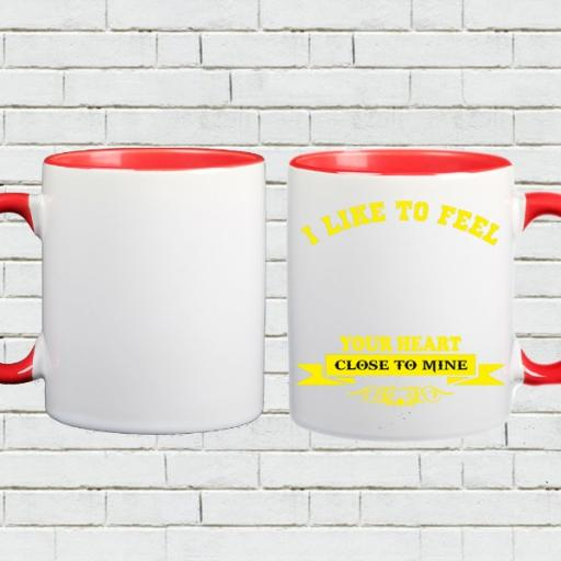 'Your Heart Close to Mine' - Personalised Colour Inside Mug