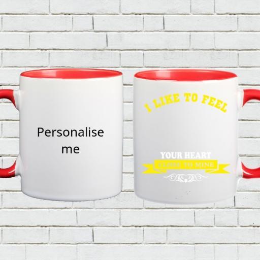 Personalised 'I Like to Feel Your Heart' Colour Inside Mug