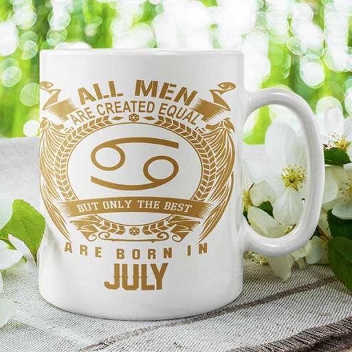 All Men are Created Equal But Only Best are Born in July - Personalised Birthday Mug