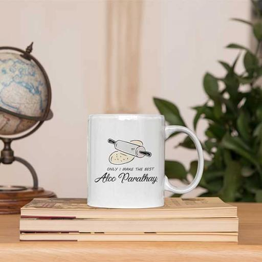 Personalised Funny 'Only I Make the Best Aloo Parathay' Mug