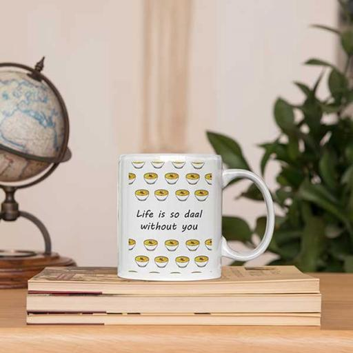 Personalised Funny 'Life is So DAAL Without You' Desi Mug