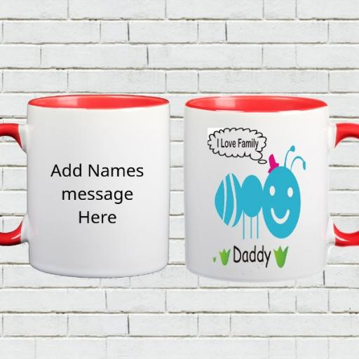 I Love Family - Personalised Colour Inside Mug for Daddy