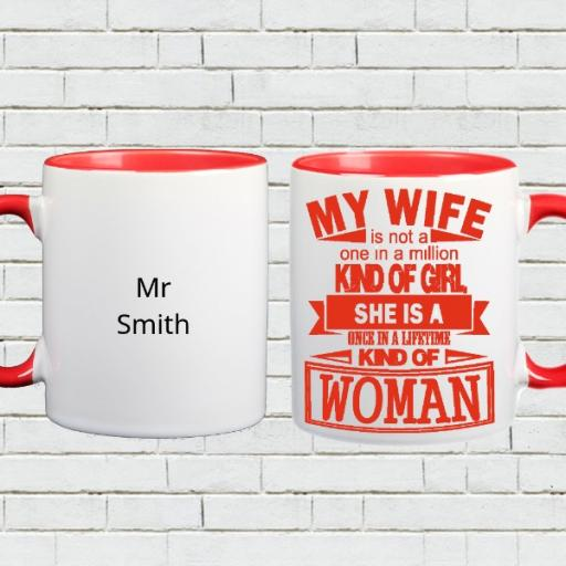 'One in a Lifetime Kind of Woman' Personalised Colour Inside Mug for Wife