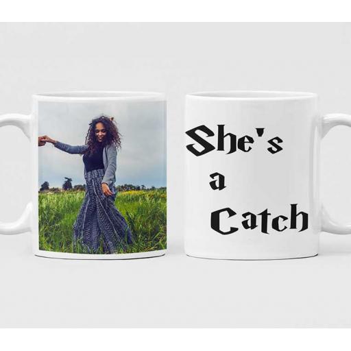 Personalised 'She's a Catch' Photo Mug - Add Photo
